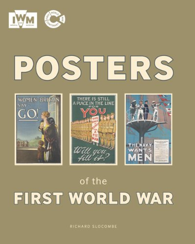 Posters of the First World War (Imperial War Museum)
