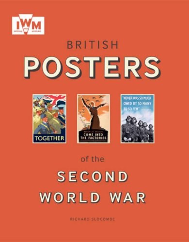 9781904897927: British Posters of the Second World War