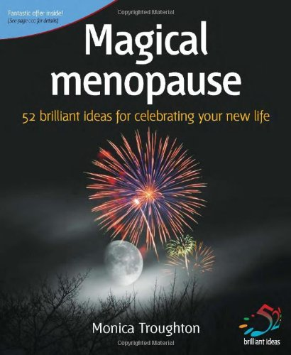 9781904902799: Magical Menopause: 52 Brilliant Ideas for Celebrating Your New Life