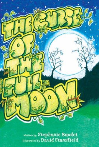 The Curse of the Full Moon: Stephanie Baudet