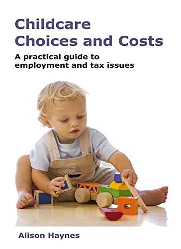 9781904905295: Childcare Choices and Costs: A practical guide to employment and tax issues: Financial and Tax Planning