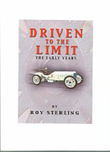 9781904908111: Driven to the Limit: The Early Years