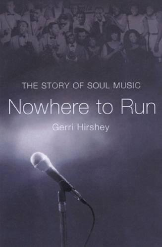 9781904915102: Nowhere to Run: The Story of Soul Music