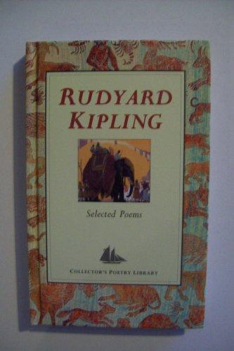 Selected Poems (Collector's Poetry Library): Kipling, Rudyard