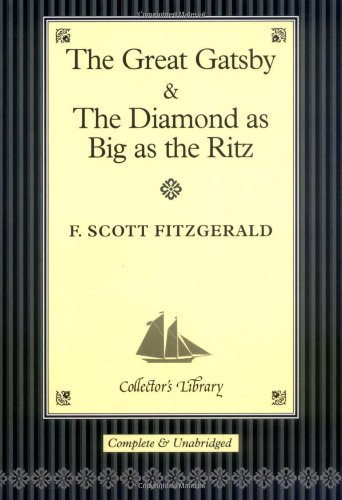 The Great Gatsby and The Diamond as: F. Scott Fitzgerald