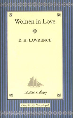 Women in Love: D H Lawrence