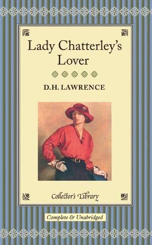 Lady Chatterley's Lover (Collector's Library): Lawrence, D H