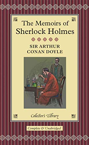 9781904919704: Memoirs of Sherlock Holmes (Collector's Library)