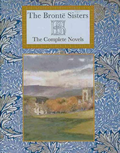 9781904919742: The Bronte Sisters Complete Novels Illustrated