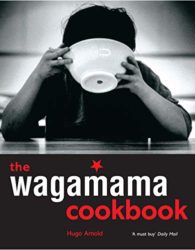 9781904920236: The Wagamama Cookbook