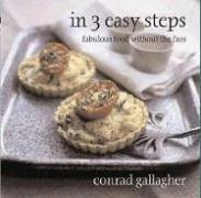 9781904920380: In 3 Easy Steps: Fabulous Food Without the Fuss