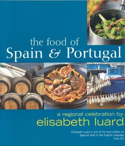 9781904920632: The Food of Spain and Portugal: A Regional Celebration