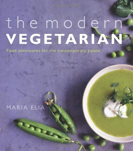 9781904920991: The Modern Vegetarian: Food Adventures for the Contemporary Palate