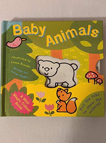 Baby Animals (Mini Magic Colour): Sladen, Louisa