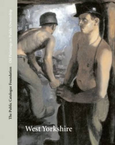9781904931263: Oil Paintings in Public Ownership West Yorkshire: Oil Paintings in Public Ownership Series