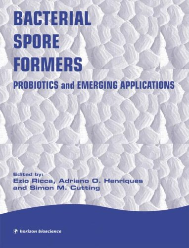 9781904933021: Bacterial Spore Formers: Probiotics and Applications