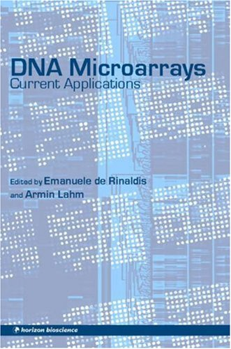 9781904933250: DNA Microarrays: Current Applications