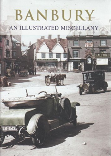 9781904938620: Banbury: An Illustrated Miscellany