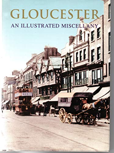 Gloucester: An Illustrated Miscellany: Francis Frith Collection