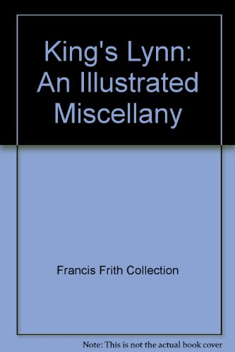 King's Lynn: An Illustrated Miscellany: Ottakar's (Firm), Francis