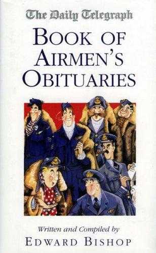 9781904943266: Book of Airmen's Obituaries (The Daily Telegraph Book of Obituaries)