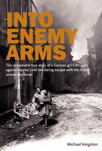 Into Enemy Arms: Hingston, Michael