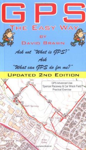 GPS the Easy Way (2nd Edition): David Anthony Brawn