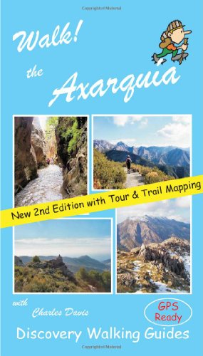 9781904946656: Walk! the Axarquia