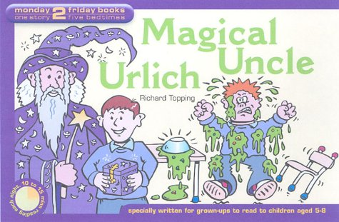 Magical Uncle Urlich: Topping, Richard