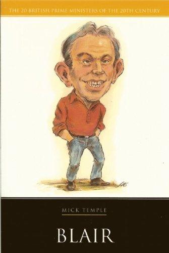 9781904950738: Blair (British Prime Ministers)