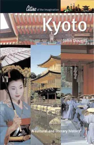 9781904955139: Kyoto: A Cultural and Literary History (Cities of the Imagination)