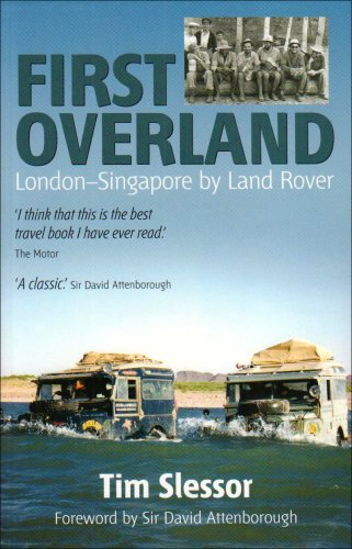 9781904955146: First Overland: London-Singapore by Land Rover