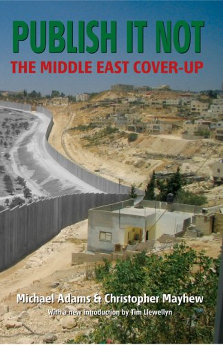 9781904955191: Publish It Not: The Middle East Cover-Up