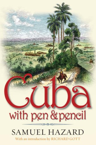 9781904955207: Cuba with Pen and Pencil