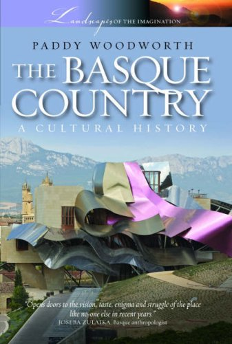 The Basque Country: A Cultural History: Woodworth, Paddy