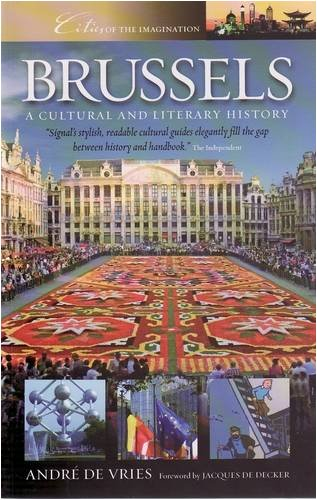 9781904955474: Brussels: A Cultural and Lieratry History (Cities of the Imagination)