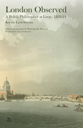 9781904955641: London Observed: A Polish Philosopher at Large, 1822-24