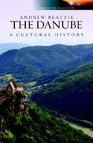 9781904955665: The Danube: A Cultural History (Landscapes of the Imagination)
