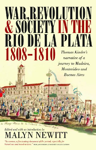 War, Revolution and Society in the Rio: Thomas Kinder