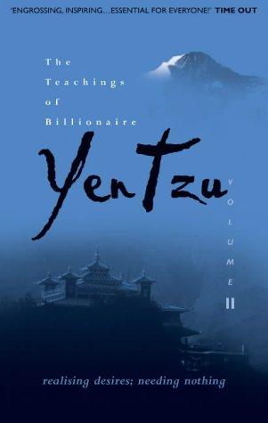 The Teachings of Billionaire Yen Tzu: Realising Desires; Needing Nothing v. 2: Turner, Colin