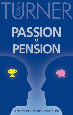 9781904956037: Passion v Pension: Developing Corporate Entrepreneurship
