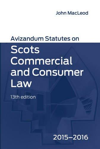9781904968726: Avizandum Statutes on Scots Commercial & Consumer Law 2015-2016