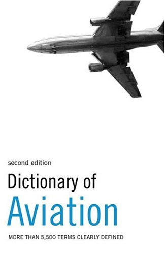 9781904970101: Dictionary of Aviation Ipg Edition