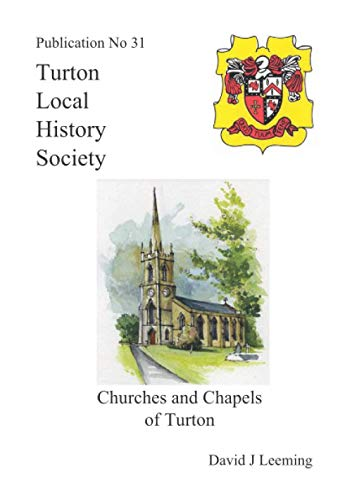 9781904974314: Churches and Chapels of Turton (Turton Local History Series)