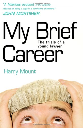 9781904977070: My Brief Career: The Trials of a Young Lawyer
