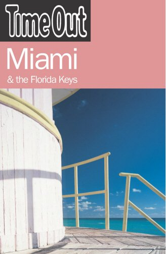 Time Out Miami: And the Florida Keys (Time Out Guides)