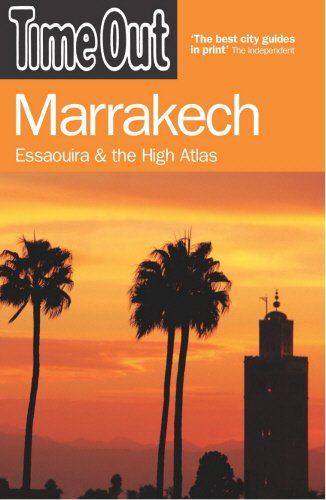 9781904978459: Time Out Marrakech: And the Best of Morocco (Time Out Guides)