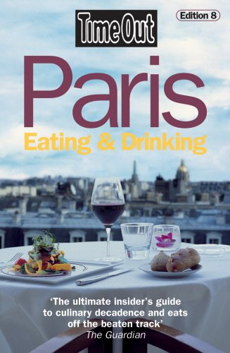 9781904978954: Time Out Paris Eating & Drinking - 8th Edition