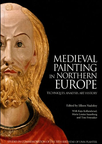 Medieval Painting in Northern Europe:: Techniques, Analysis, Art History (Hardback)