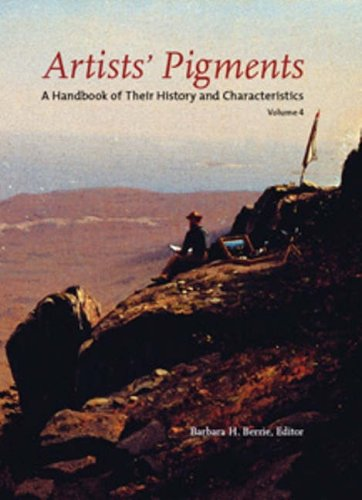 9781904982234: Artists' Pigments: v. 4: A Handbook of Their History and Characteristics